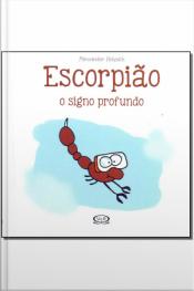 Escorpião - O Signo Profundo