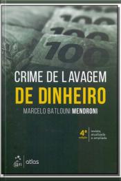Crime de Lavagem de Dinheiro - 04Ed/18