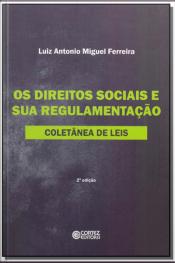 Direitos Sociais e Sua Regulamentação, Os -02Ed/13