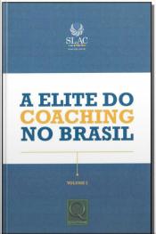 Elite do Coaching no Brasil, A - Vol. 02