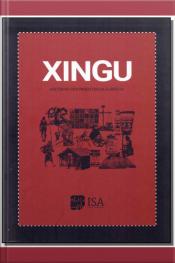 Xingu - Histórias dos Produtos da Floresta