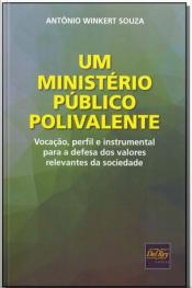 Um Ministério Público Polivalente