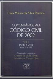Comentários ao Código Civil de 2002 - Vol.01 - 01Ed/17