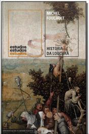 História da Loucura - 02Ed/19
