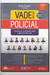 Vade Mecum Policial- Legislação Selecionada para Carreiras Policiais - 04Ed/18