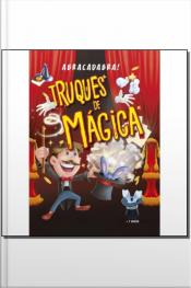 Abracadabra! - Truques de Mágica