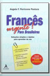 Francês Urgente! Para Brasileiros