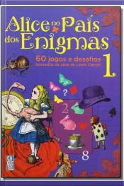 Alice no País dos Enigmas - Vol. 1