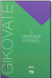 Liberdade Possivel, a - Ed. Revista