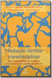 Mediação Familiar Transdisciplinar