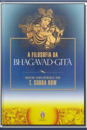Filosofia da Bhagavad-Gita, A