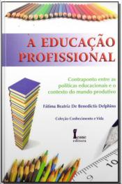 Educação Profissional, A