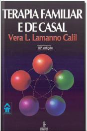 Terapia Familiar e de Casal - Vol. 31 - 10Ed/18