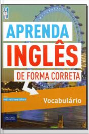 Aprenda Inglês de Forma Correta - Vocabulário