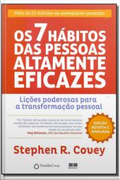Sete Hábitos das Pessoas Altamente Eficazes, Os - Edição Especial