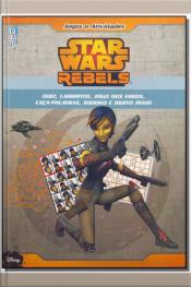 Star Wars - Rebels - Jogos e Atividades