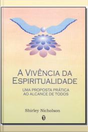 Vivencia da Espiritualidade,a