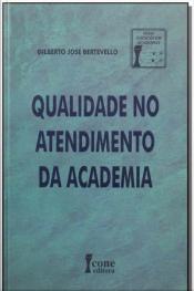 Qualidade no Atendimento da Academia