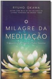 Milagre da Meditação, O