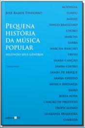 Pequena História da Música Popular Segundo Seus Gêneros