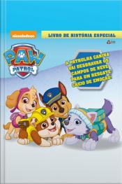 Patrulha Canina Livro De História Especial (o Resgate Na Neve) Edição 1