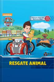 Patrulha Canina Coleção Livro De História Mini (resgate Animal) Edição 2