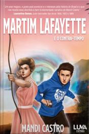 Martim Lafayette E O Contra-tempo