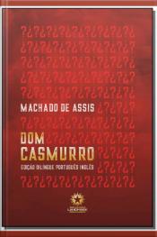Dom Casmurro - Ed. Bilíngue - Português/Inglês