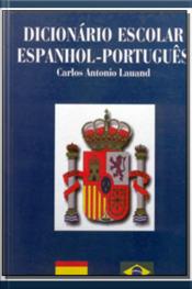 Dicionário Escolar Espanhol-Português - Vol. 04