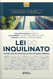 Lei Do Inquilinato: Exame Dos 30 Anos Da Lei De Locação Urbana