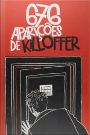As 676 Aparições De Killofer - Hq
