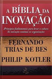 A Bíblia Da Inovação