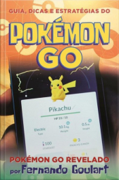 Guia, Dicas E Estratégias Do Pokémon Go