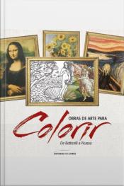 Obras De Arte Para Colorir: De Botticelli A Picasso