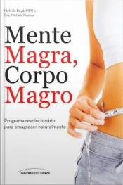 Mente Magra, Corpo Magro