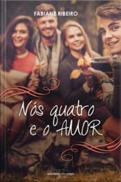Nós Quatro E O Amor - Pocket