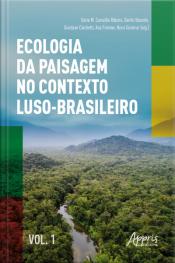 Ecologia Da Paisagem No Contexto Luso-brasileiro