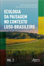 Ecologia Da Paisagem No Contexto Luso-brasileiro Volume Ii