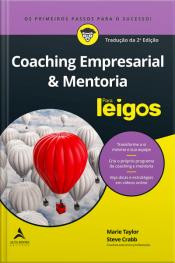 Coaching Empresarial & Mentoria Para Leigos