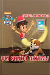 Patrulha Canina Revista De História (um Sonho Genial) Edição 3