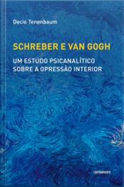 Schreber e Van Gogh