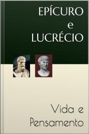 Epicuro E Lucrecio: Vida E Pensamento