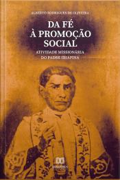 Da Fé À Promoção Social: Atividade Missionária Do Padre Ibiapina