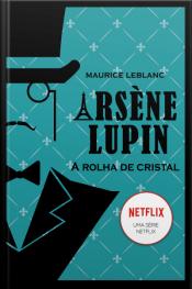 Arsène Lupin: a rolha de cristal