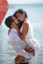 Revelação: Amante Por Uma Noite