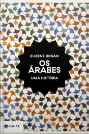 Os Árabes: Uma História
