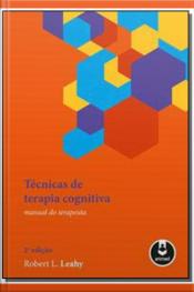 Tecnicas De Terapia Cognitiva - 02Ed/18