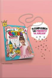 Clubinho Da Laura - No Reino Das Princesas + Pingente Da Amizade