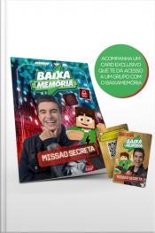 Baixamemória - Missão Secreta + Brinde