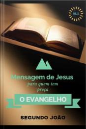 O Evangelho Segundo João Vl: 1: O Evangelho